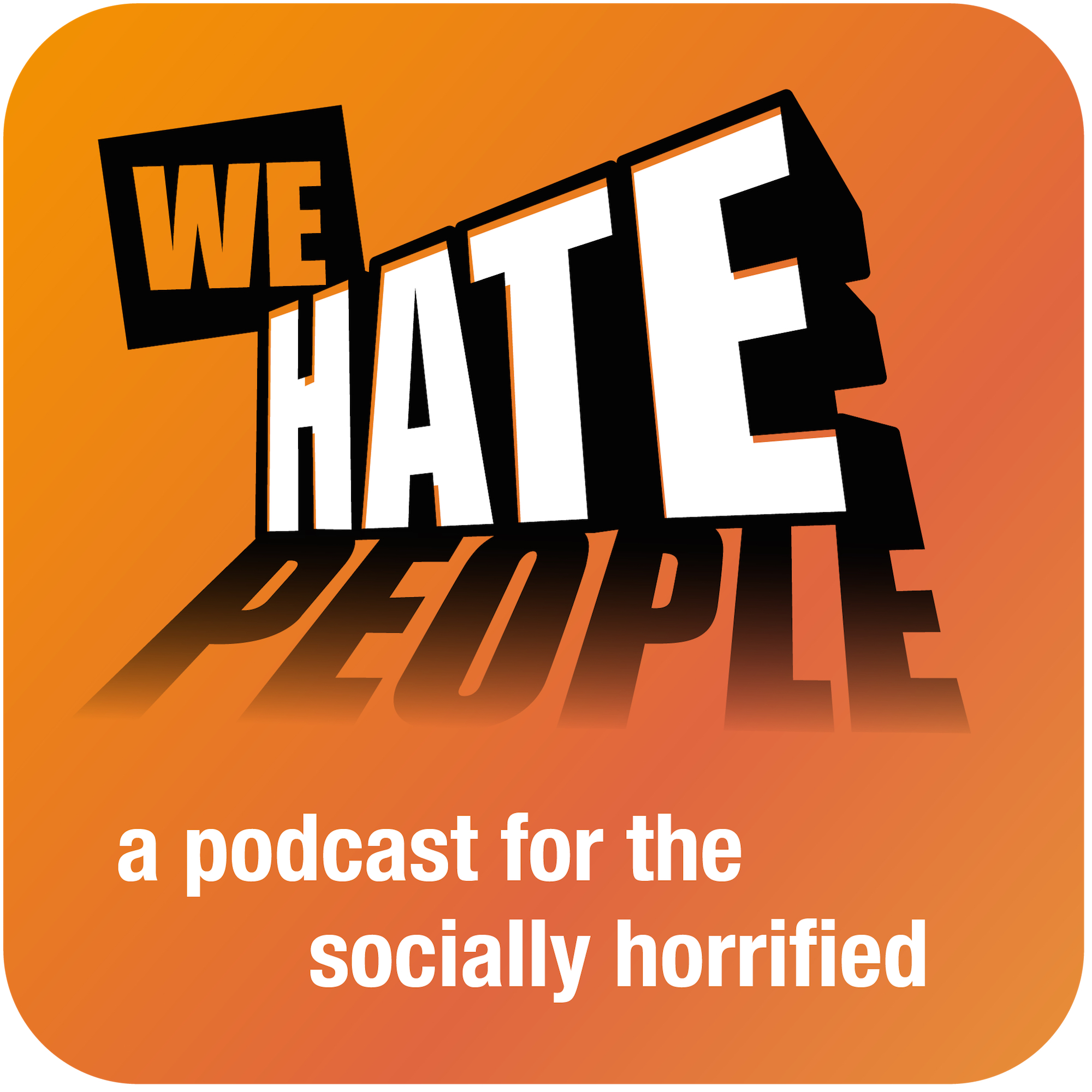 We Hate People