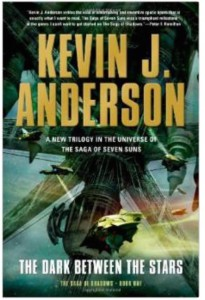 The_Dark_Between_the_Stars__Saga_of_Shadows___Kevin_J__Anderson__9780765332998__Amazon_com__Books