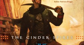 Review: The Cinder Spires – The Aeronaut's Windlass